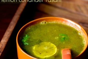 lemon rasam recipe, how to make coriander lemon rasam recipe